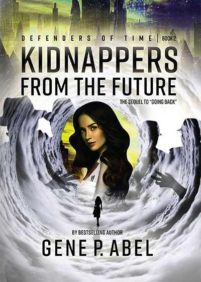 Kidnappers From The Future | Gene P. Able